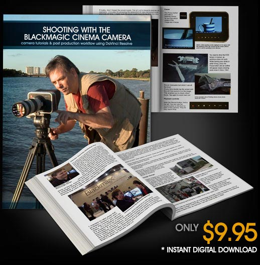 Shooting with the Black Magic Cinema Camera - Digital Download Book